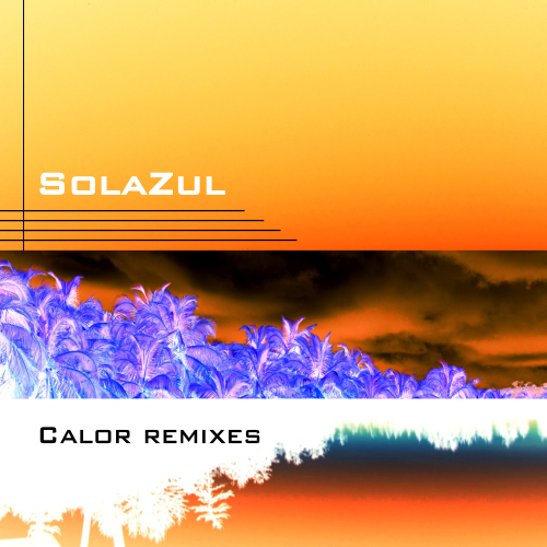 solazul - calor remixes