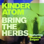 Bring The Herbs by Kinder Atom (nice + smooth ultramedia)