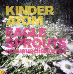 kinder atom - eagle sprouts cover art